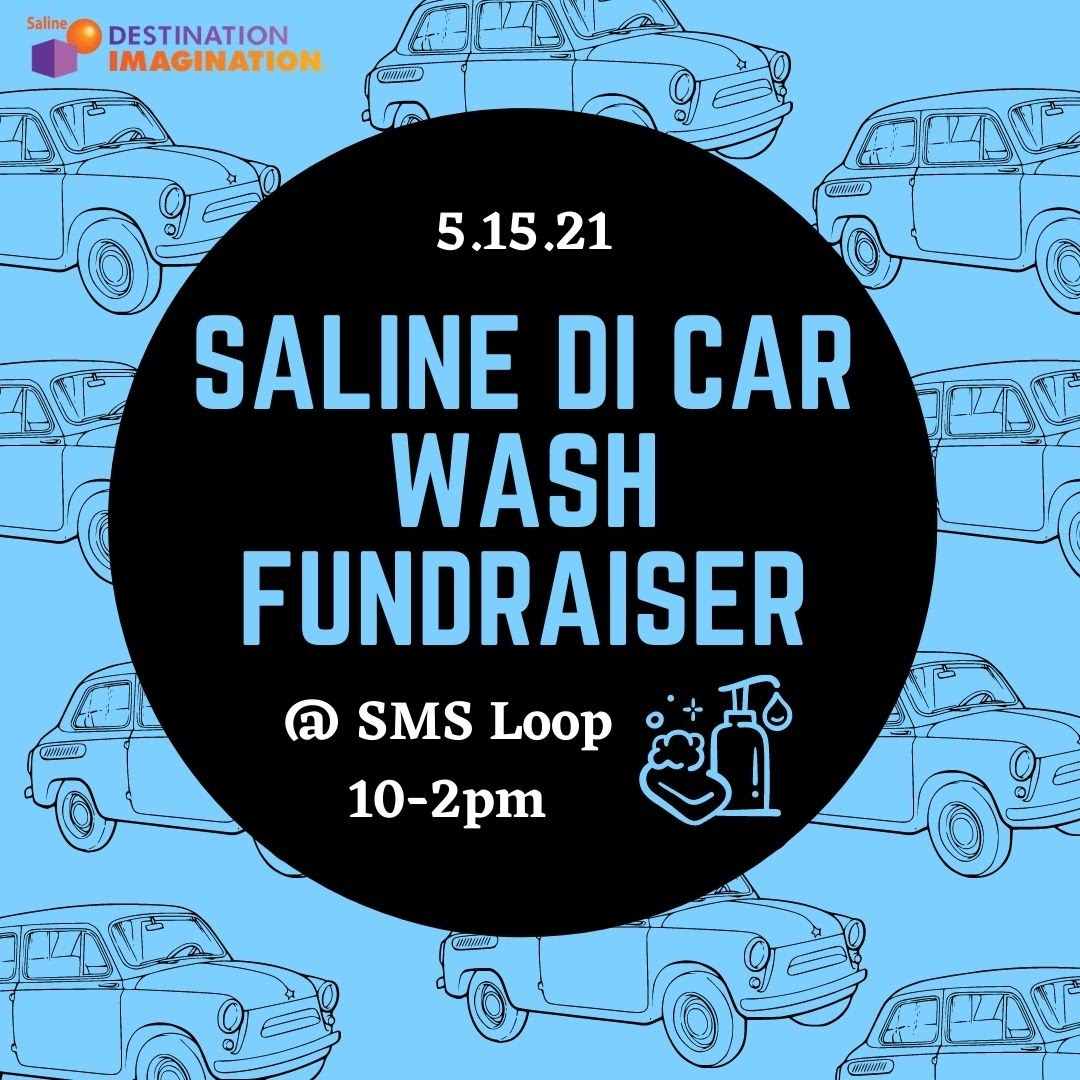 Car wash flyer for Saturday May 15 from 10am to 2pm at Saline Middle School